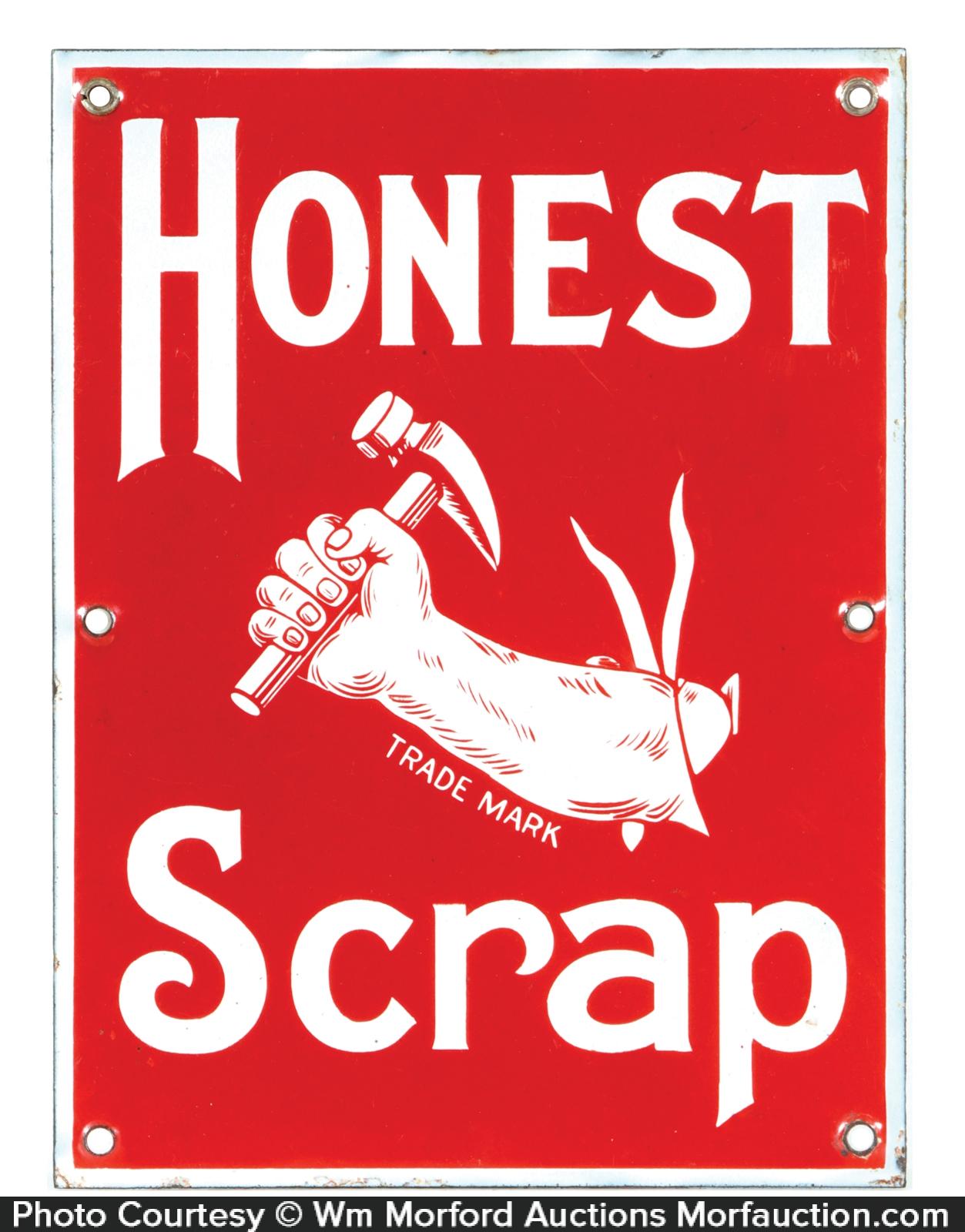 Honest Scrap Porcelain Sign