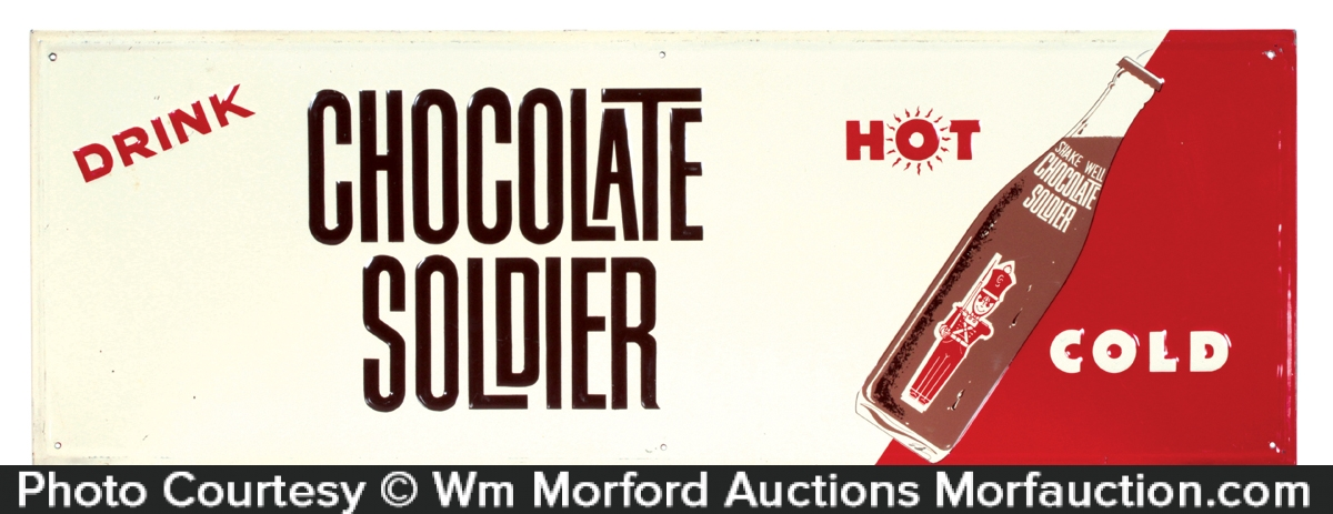 Chocolate Soldier Sign