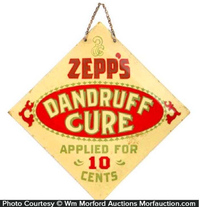 Zepp's Dandruff Cure Sign