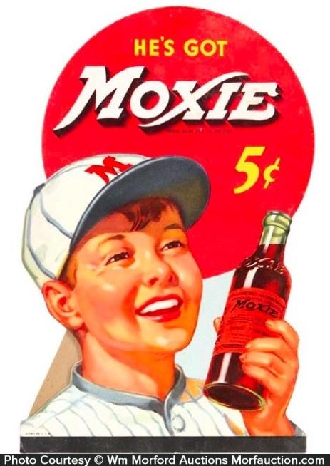 He's Got Moxie Sign