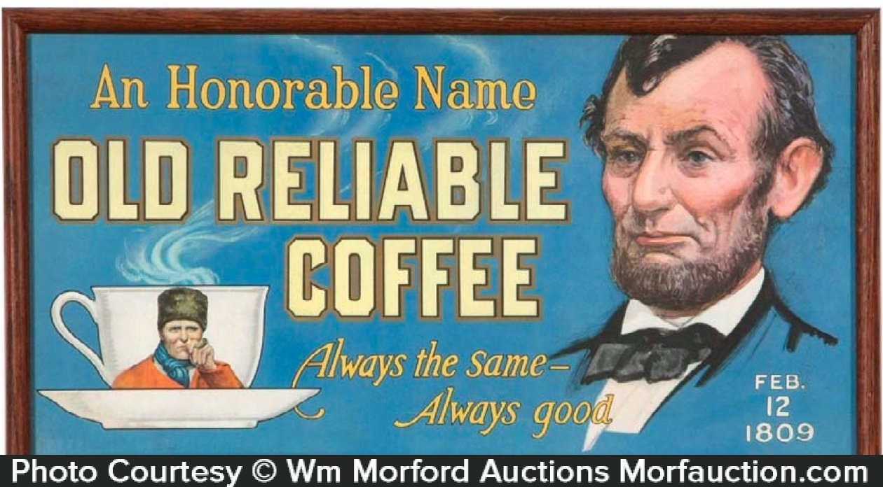 Old Reliable Coffee Sign