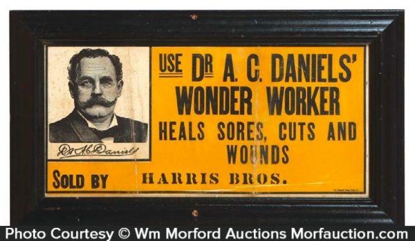 Dr. Daniels' Wonder Worker Sign