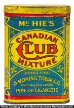 Mchie's Canadian Club Tobacco Tin