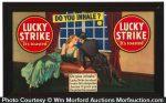 Lucky Strike Do You Inhale Sign