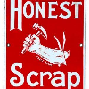 Honest Scrap Tobacco Porcelain Sign