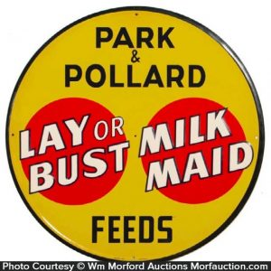 Lay-Or-Bust Milk Maid Feeds Sign