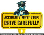 Drive Carefully Bumper Tag