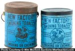 New Factory Tobacco Pails
