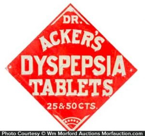 Dr. Acker's Dyspepsia Tablets Sign