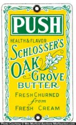 Schlosser's Oak Grove Butter Sign