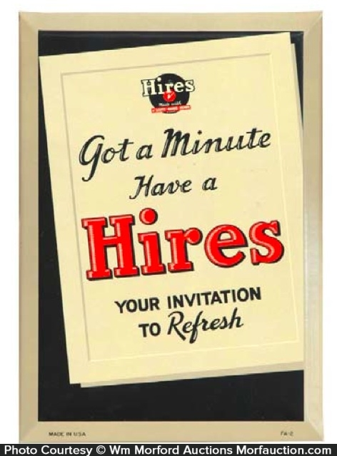 Hires Got A Minute Sign