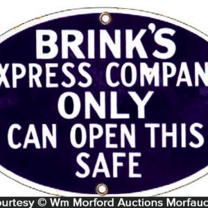 Brink's Express Safe Sign