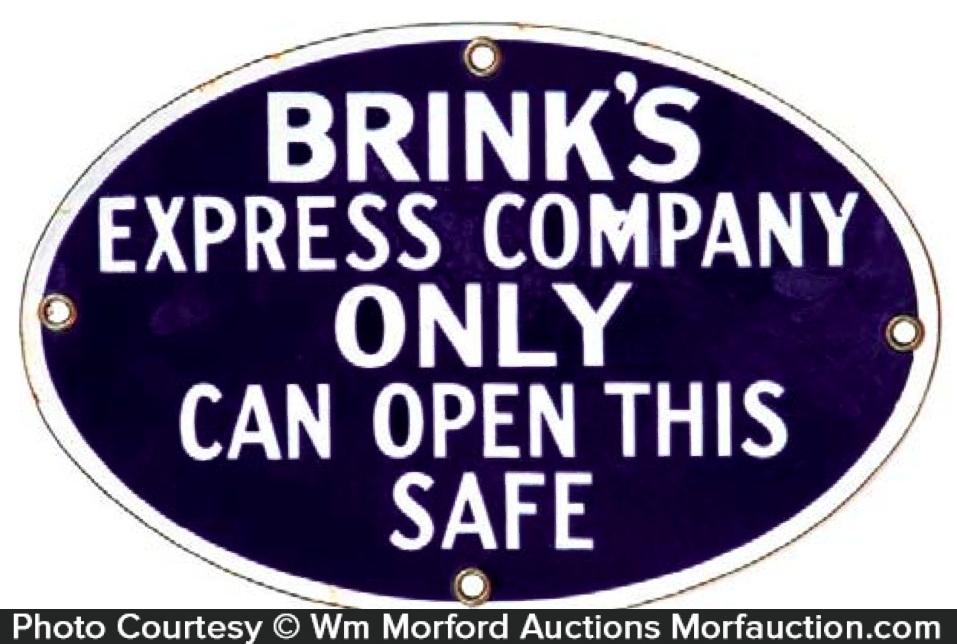 Brink's Express Safe Sign