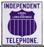 Independent Telephone Sign