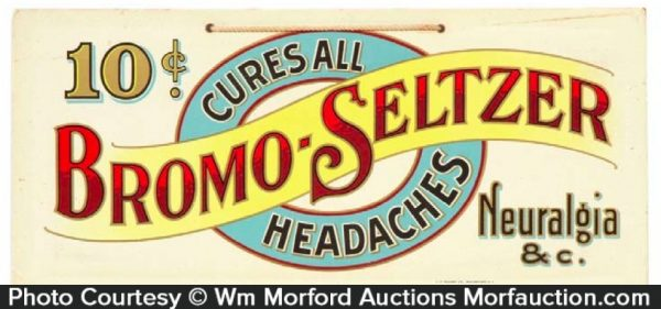 Bromo-Seltzer Headache Cure Sign