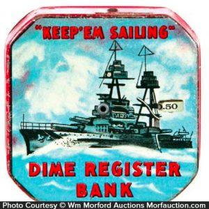 Keep Em Sailing Wwii Dime Bank
