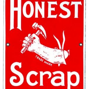 Honest Scrap Tobacco Sign