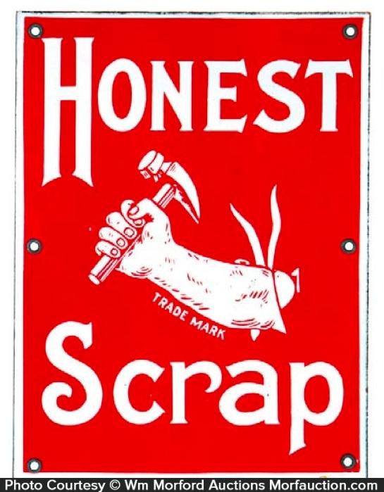 Honest Scrap Tobacco Sign