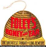 Foley's Honey and Tar Remedy Sign