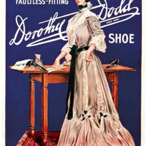 Dorothy Dodd Shoes Poster