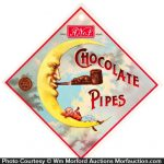 A No. 1 Chocolate Pipes Sign
