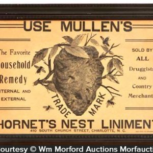 Mullen's Hornet's Nest Liniment Sign