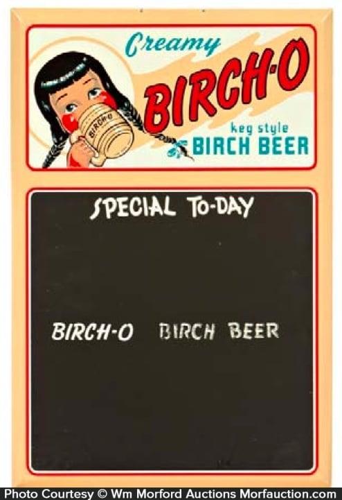 Birch-O Birch Beer Sign