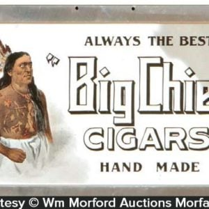 Big Chief Cigar Sign