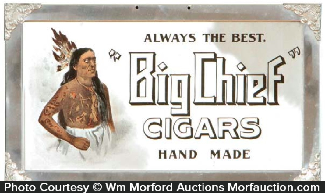 Big Chief Cigar Sign