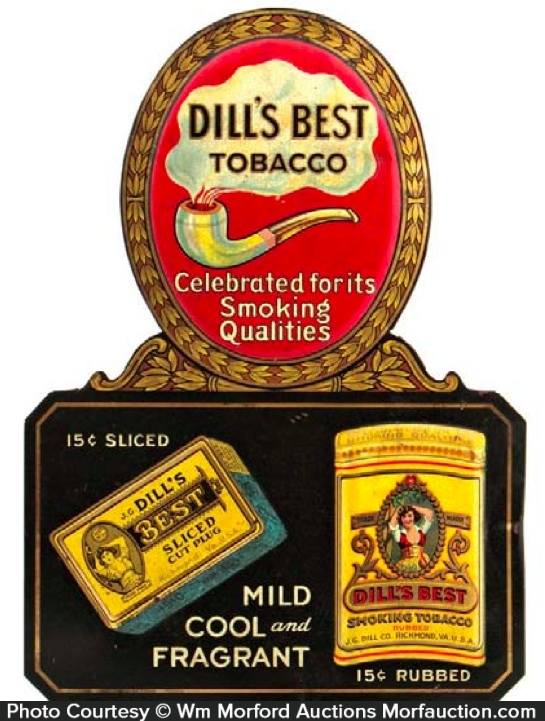 Dill's Best Tobacco Sign