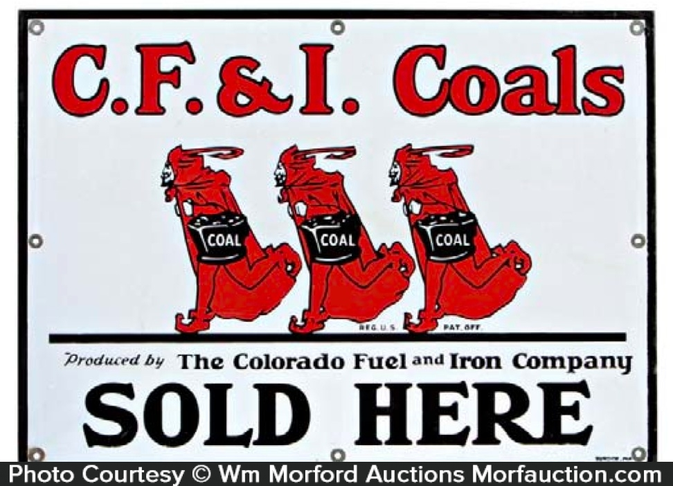 Colorado Fuel and Iron Coal Sign