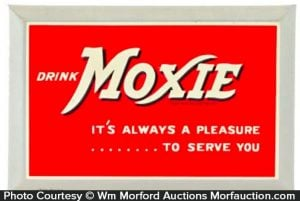Moxie It's Always A Pleasure Sign