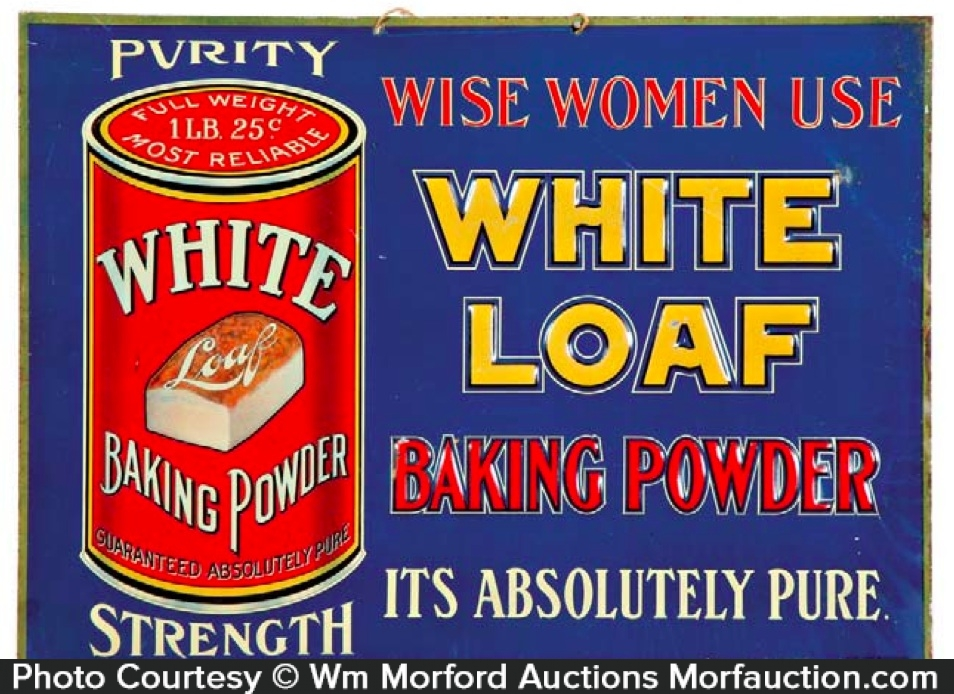 White Loaf Baking Powder Sign