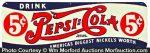 Pepsi-Cola Nickel's Worth Sign