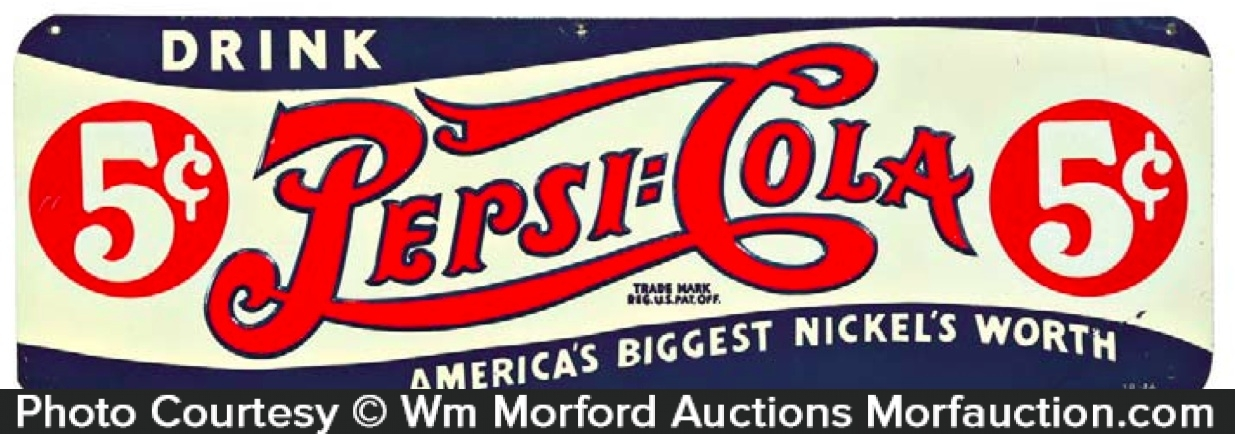 Pepsi-Cola Nickel's Worth Sign