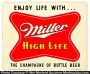 Miller Champagne Of Beer Sign