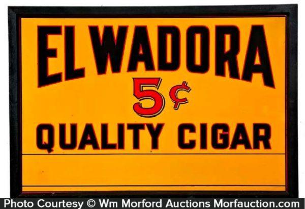 El Wadora Cigar Sign
