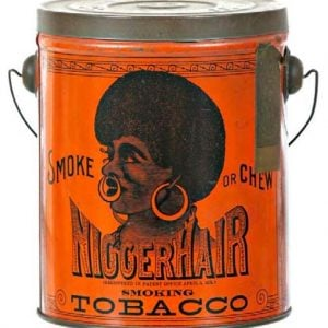 Nigger Hair Tobacco Tin Pail