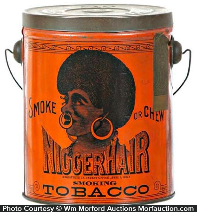 Nigger Hair Tobacco Tin Pail
