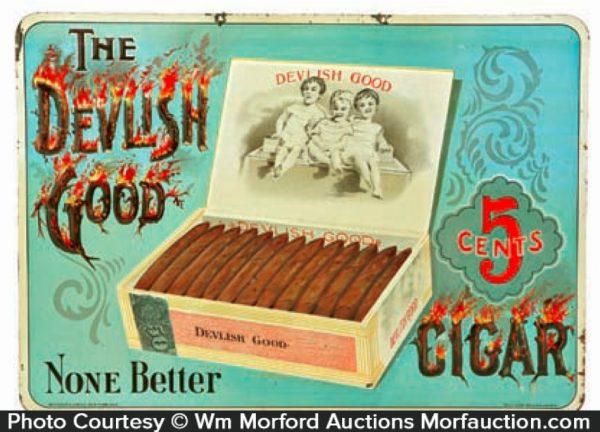 Devilish Good Cigar Sign