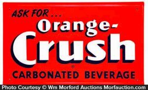 Ask For Orange Crush Sign