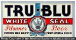 Tru-Blu White Seal Beer Sign