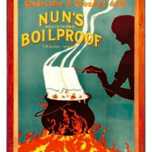 Nun's Boil Proof Threads Sign