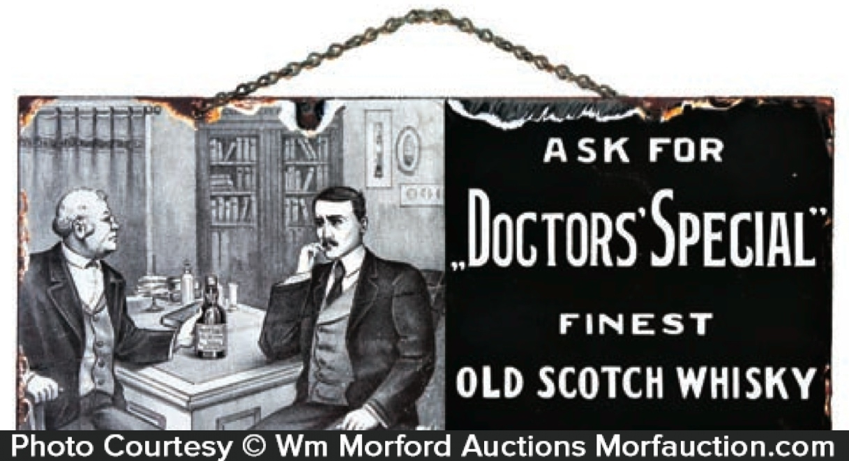 Doctors Special Whisky Sign