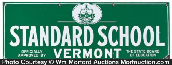 Vermont Standard School Sign