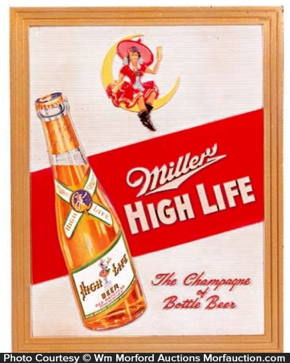 Miller High Life Beer Sign