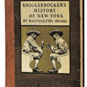 Knickerbocker's History Of New York Book