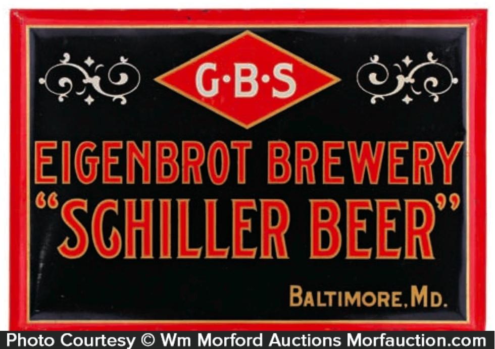 Eigenbrot Schiller Beer Sign