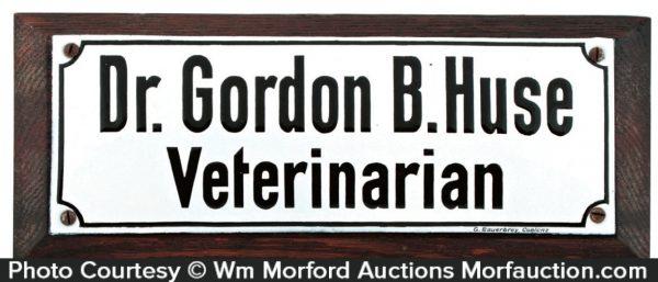Dr. Gordon Huse Veterinarian Sign