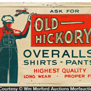 Old Hickory Overalls Sign